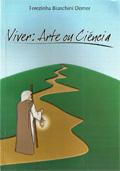 Viver: Arte ou Ciência